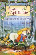 Loewe Ponyhof Apfelblüte - Rapunzel und der Spuk im Wald, Band 8