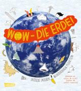 Carlsen Wow - Die Erde!