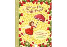 Arena Erdbeerinchen Erdbeerfee - Sonnenschein und Erdbeerzauber